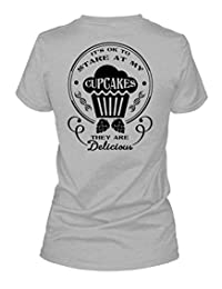 It's Ok To Stare At My Cupcakes T Shirt, My Job T Shirt