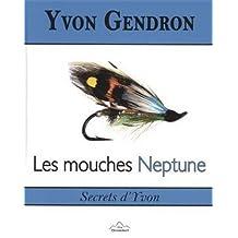 Les mouches Neptune : Secrets d'Yvon
