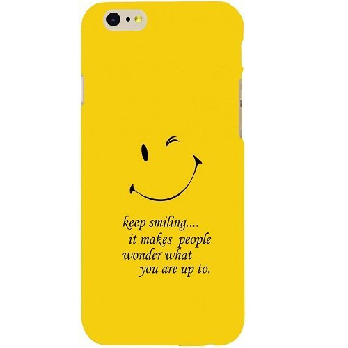Casotec Smiley Quote Design Hard Back Case Cover for Apple iPhone 6 / 6S