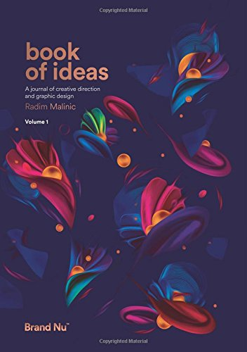 Book of Ideas - a journal of creative direction and graphic design - volume 1 - Graphic Design Journals