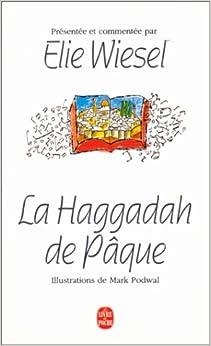 LA HAGGADAH DE PAQUE. Edition bilingue français-hébreux