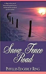 [ SNOW FENCE ROAD - GREENLIGHT ] By Ring, Phyllis Edgerly ( Author) 2013 [ Paperback ]