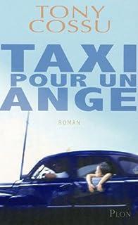 Taxi pour un ange, Cossu, Tony