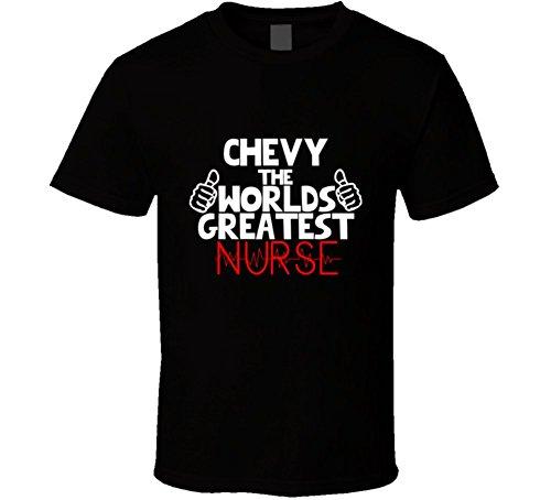 Chevy the Worlds Greatest Nurse Job T Shirt 2XL Black