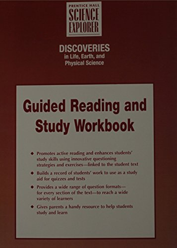 INTEGRATED SCIENCE DISCOVERIES IN LIFE EARTH AND PHYSICAL SCIENCE       GUIDED READING AND STUDY WORKBOOK STUDENT EDITIO