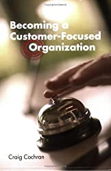 Becoming a Customer-focused Organization