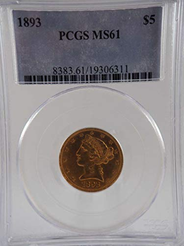 1893 P $5 Liberty Gold Half Eagle Gold (Pre-1933) MS 61 PCGS