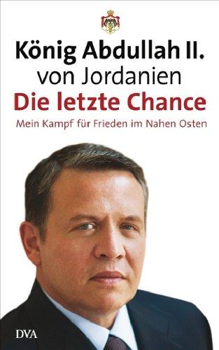 Die letzte Chance: Mein Kampf für Frieden im Nahen Osten Gebundenes Buch – 8. März 2011 Karola Bartsch Gabriele Gockel Barbara Steckhan Deutsche Verlags-Anstalt