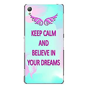 "Disagu Design Protective Case para Sony Xperia Z3 Funda Cover ""KEEP CALM AND BELIEVE IN YOUR DREAMS"""
