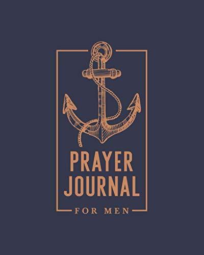 """Prayer Journal for Men: 8""""x10"""" (20cm x 25.4cm)"""