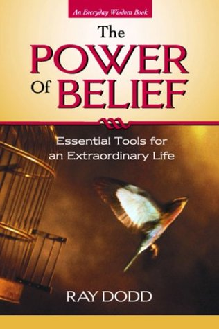 The Power of Belief: Essential Tools for an Extraordinary Life. PDF