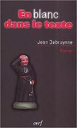 En blanc dans le texte (French edition)