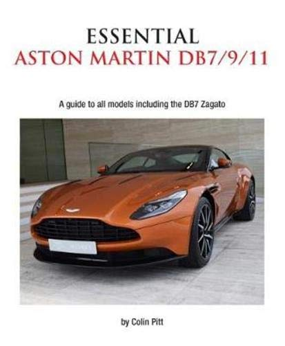 Essential Aston Martin DB7/9/11: A guide to all models including the DB7 Zagato