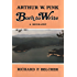 Arthur W. Pink - Born to Write (A Biography)