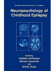 Neuropsychology of Childhood Epilepsy (Volume 50)