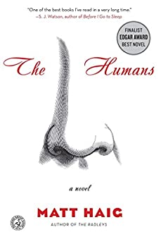 The Humans: A Novel by [Haig, Matt]