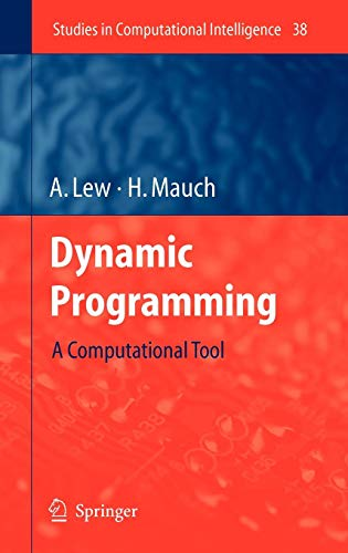 Dynamic Programming: A Computational Tool (Studies in Computational Intelligence)