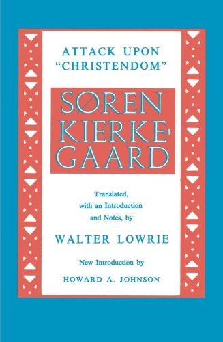 Kierkegaard's Attack Upon Christendom 1854-1855