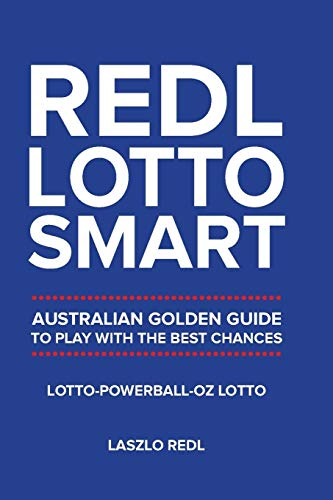 Redl Lotto Smart: Australian Golden Guide to Play with the Best Chances (Best Powerball Winning Numbers)