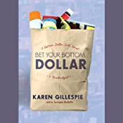 Bet Your Bottom Dollar: A Bottom Dollar Girls Novel | Karin Gillespie