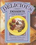 Creative Cuisine-Delicious Desserts, Denise Jarrett-Macauley, 1572150203