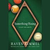 Something Rising (Light and Swift)   Haven Kimmel