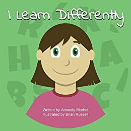 I Learn Differently by [Marbut, Amanda]