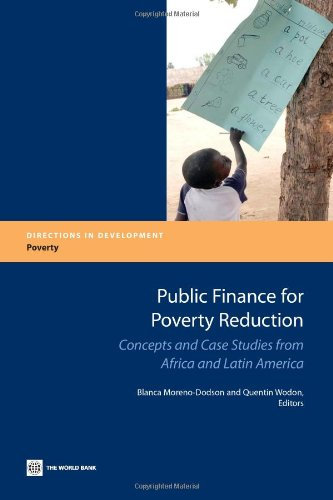 Public Finance for Poverty Reduction: Concepts and Case Studies from Africa and Latin America (Directions in Development) by Brand: world bank publications