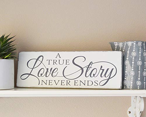 A True Love Story Never Ends Wood Sign, Rustic Wedding Decor, Farmhouse Decor, Love Story Wood Sign Wall Art, Wedding Gift -