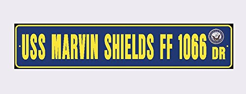 Uss Marvin Shields (USS MARVIN SHIELDS FF 1066 Street Sign Aluminum Navy Blue / Yellow 6