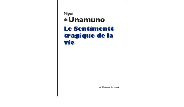Le Sentiment Tragique De La Vie French Edition Kindle
