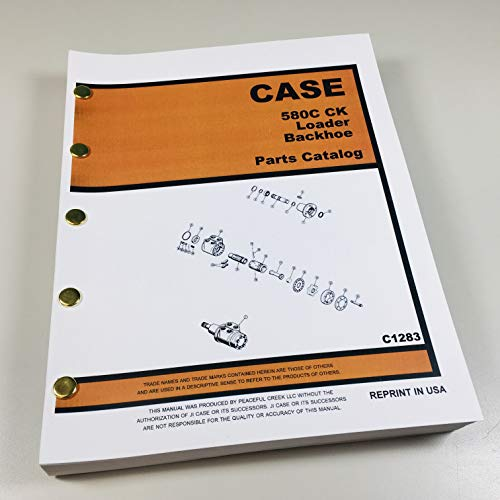 Case 580C Loader Backhoe Parts Catalog Manual Assembly Exploded Views ()