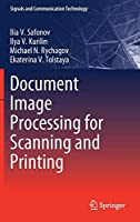 Document Image Processing for Scanning and Printing Front Cover