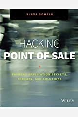 Hacking Point of Sale: Payment Application Secrets, Threats, and Solutions Paperback