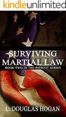 Surviving Martial Law (The Patriot Series Book 2)