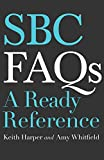 SBC FAQs: A Ready Reference
