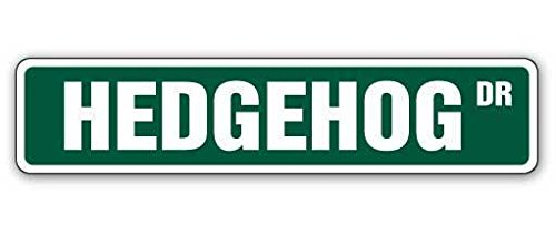 Cortan360 HEDGEHOG Street Sign hedgehogs cage pet signs mammal| Indoor/Outdoor | 8