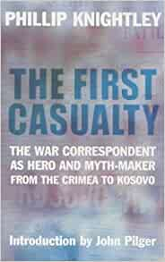 a review of the first casualty by phillip knightley