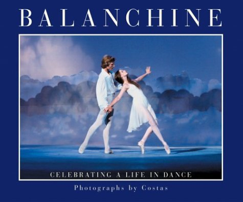 Balanchine: Celebrating a Life in Dance