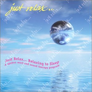 Just Relax   Relaxing To Sleep Cd  Guided Meditation For Sleep  Sound Therapy For Relaxation And Healing  Stress Relief Music Track  Digi