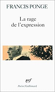 La rage de l'expression, Ponge, Francis