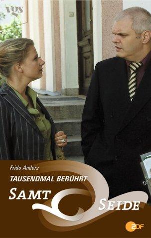 Samt & Seide: Tausendmal berührt Gebundenes Buch – 2004 Frido Anders Egmont Vgs 3802533399 Belletristik