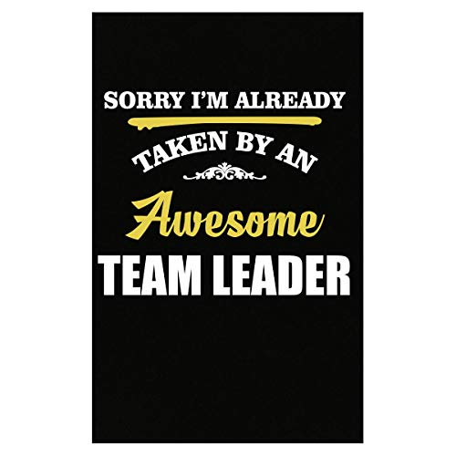 - Inked Creatively Sorry I'm Taken by an Awesome Team Leader - Poster