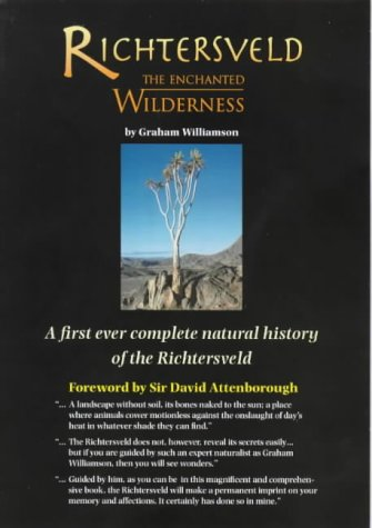 Richtersveld: The Enchanted Wilderness