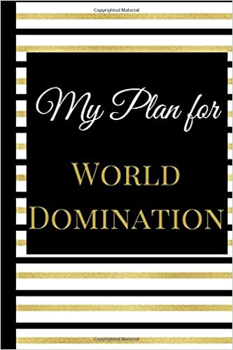 My Plan for World Domination: A Best Sarcasm Funny Quotes ...