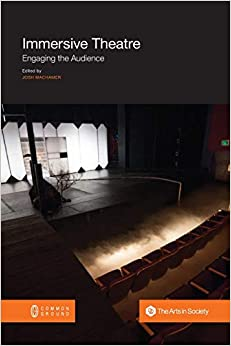 Book's Cover of Immersive Theatre: Engaging the Audience (Inglés) Tapa blanda – 25 abril 2018