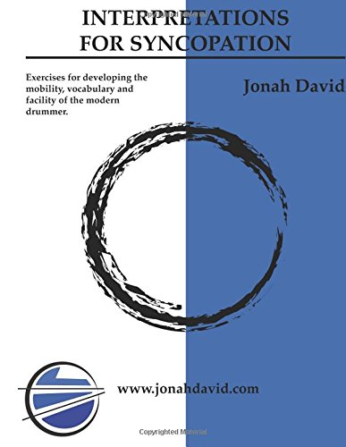 Improvisations For Syncopation Exercises for developing the mobility, vocabulary and facility of the modern drummer. [David, Jonah] (Tapa Blanda)