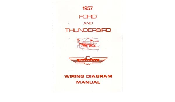 Amazon.com: 1957 Ford Electrical Wiring Diagrams Schematics ... on mercruiser electrical diagrams, marine wiring chart, marine electrical wire, marine toggle switch panel, marine stereo wiring diagram, marine electrical switches, marine boat wiring, marine solar charger diagram, marine rocker switches wiring-diagram, marine plumbing diagrams, marine hvac diagrams, marine engine diagrams, marine electrical system diagram, marine electrical connection, marine switch panel diagram, marine electrical box, marine shore power wiring diagram, marine electrical parts, marine electrical blueprints, marine electrical symbols,