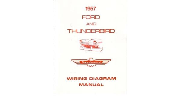 Amazon.com: 1957 Ford Electrical Wiring Diagrams Schematics Manual Book  Factory OEM: AutomotiveAmazon.com