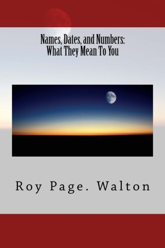 Download Names, Dates, and Numbers: What They Mean To You pdf epub